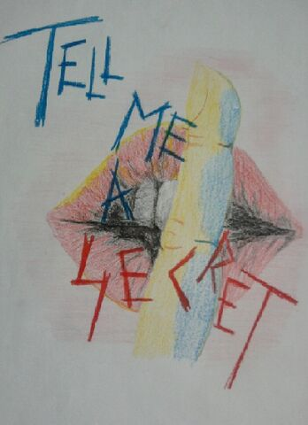 Bestand:Tell me a secret tekening.jpg