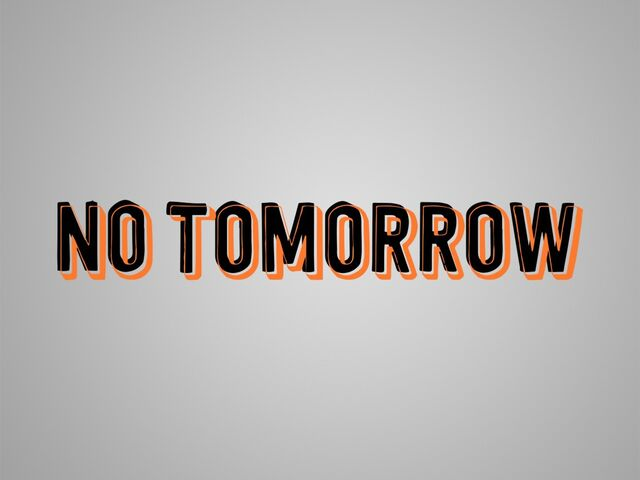 File:Picture NoTomorrowTitle.jpg