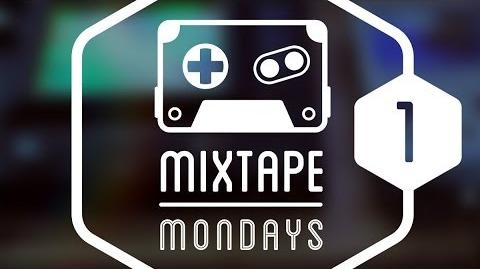 Mixtape Monday - Vol. 1
