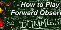 Forward Observer Guides