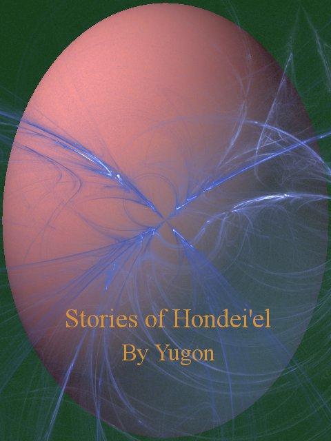Stories of Hondei'el