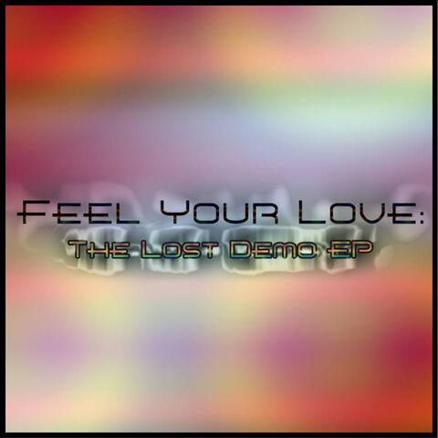 File:Feel Your Love - Lost Demo EP Cover.jpg