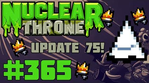 Nuclear Throne (PC) - Episode 365 Update 75