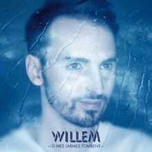 Christophe-willem-si-mes-larmes-tombent-cover