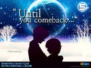 Until you come back5K