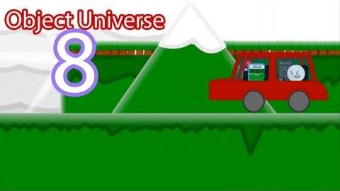 """Object Universe - Episode 8 """"I Have a Car for No Apparent Reason"""""""