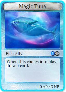 Magic tuna