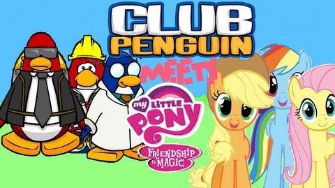 Club Penguin Meets My Little Pony Friendship is Magic (Part 3)