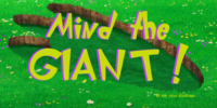 Mind the Giant!
