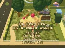 Oh Olie, Olie, It's A Wired World