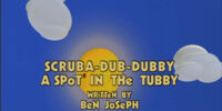 Scruba-dub-dubby-A Spot In The Tubby