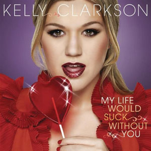 File:My Life Would Suck Without You cover.jpg