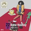 Bone Holiday