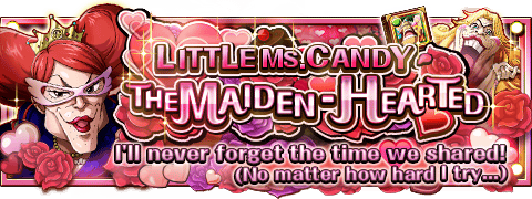 Little Ms. Candy the Maiden-Hearted Banner