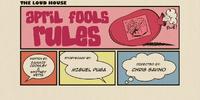 Apri Fools Rules
