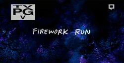 Firework Run