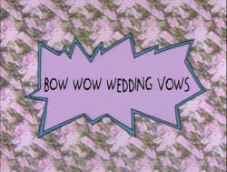 BowWowWeddingVowsTitleCard