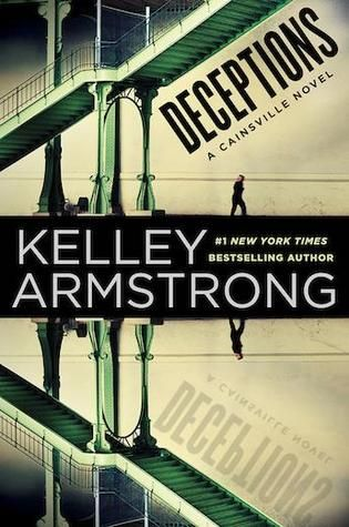 Deceptions-Cainsville-3-by-Kelley-Armstrong