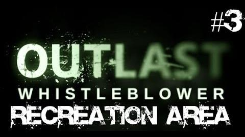 Outlast Whistleblower Walkthrough Part 3 Recreation Area No Commentary