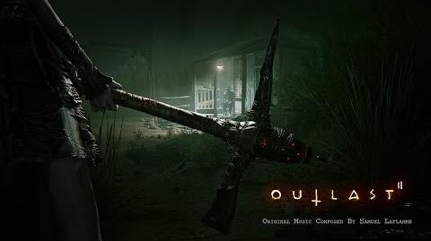 Outlast 2 Official Soundtrack Album By Samuel Laflamme