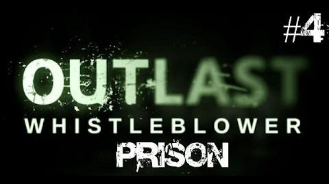 Outlast Whistleblower Walkthrough Part 4 Prison No Commentary