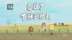 Out There (2013) Titlecard