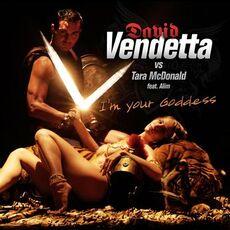 David-vendetta-vs.-tara-mcdonald-feat.-alim-i-m-your-goddess