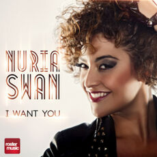 Nuria I want you