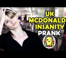 UK McDonalds Insanity Prank