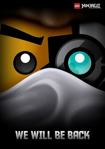 File:Ninjago-Will-Be-Back-Poster.jpg