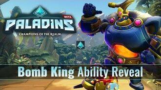 Paladins - Bomb King - Ability Reveal