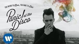 Panic! At The Disco Girl That You Love (Audio)