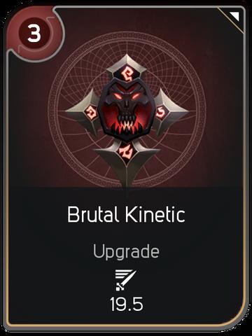 File:Brutal Kinetic card.png