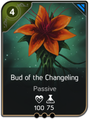 Bud of the Changeling card