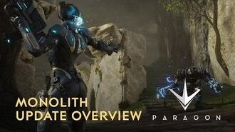 Paragon - Monolith Update Overview