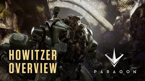 Paragon - Howitzer Overview