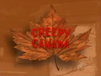 Creepy Canada intertitle