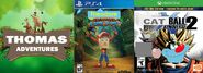 Thomas Adventure, Theodore Bandicoot N Sane Trilogy and Cat Ball Xenoverse 2