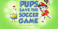 Pups Save the Soccer Game