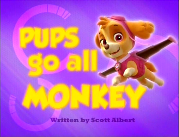 File:Pups Go All Monkey.png