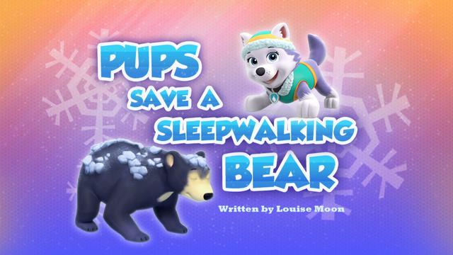 File:Pups Save a Sleepwalking Bear (HQ).png