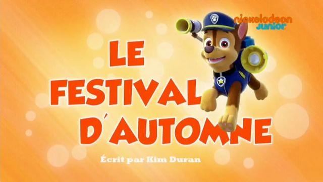 File:PAW Patrol La Pat' Patrouille Le Festival d'automne.png