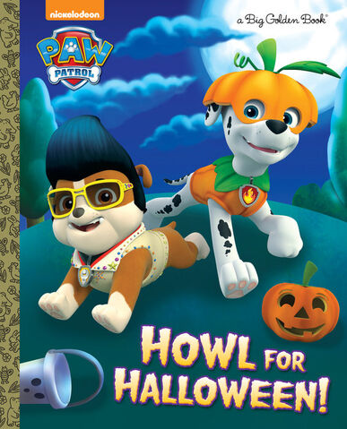 File:PAW Patrol Howl for Halloween! Book Cover.jpg
