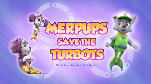 Plik:Merpups Save the Turbots (HQ).png