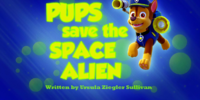 Pups Save the Space Alien