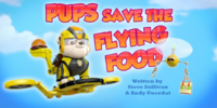 Pups Save the Flying Food/Trivia