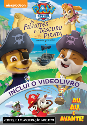 File:PAW Patrol Pups and the Pirate Treasure DVD Brazil.png