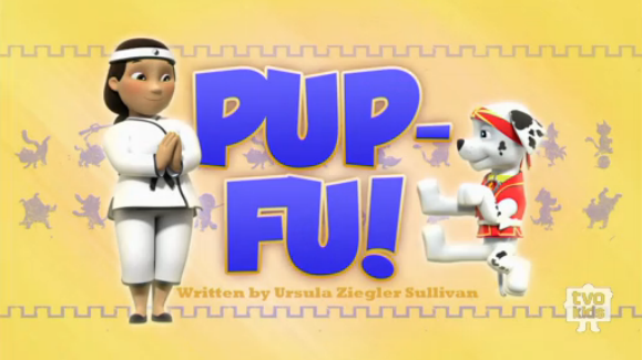 File:Pup-Fu!1(Title Card).png
