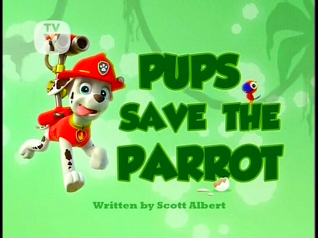 File:Pups Save the Parrot (SD).png