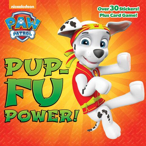 File:PAW Patrol Pup-Fu Power! Book Cover.jpg